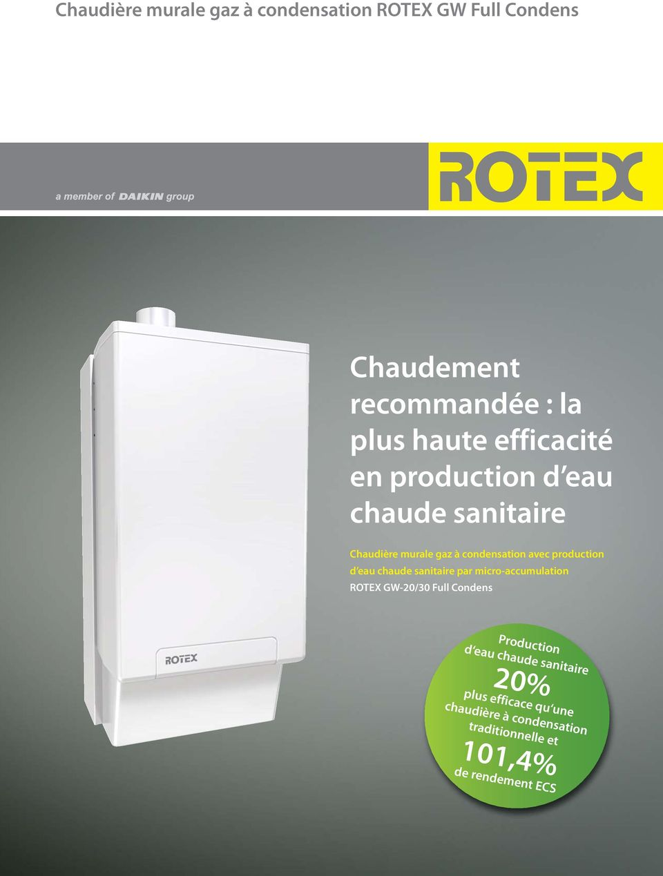 production d eau chaude sanitaire par micro-accumulation ROTEX GW-20/30 Full Condens Production d