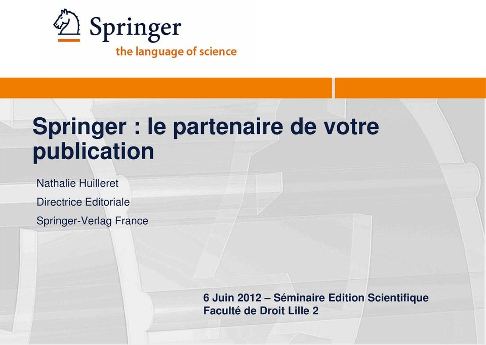 Editoriale Springer-Verlag France 6 Juin