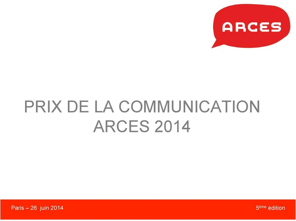 ARCES 2014 Paris