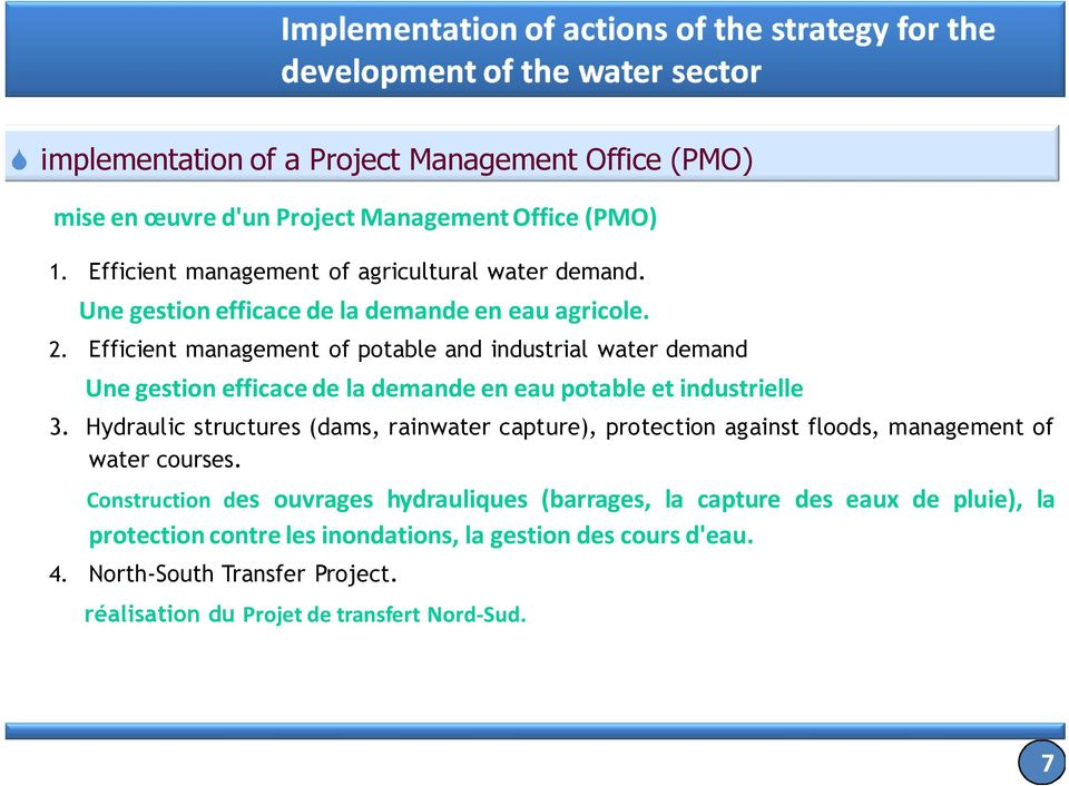 Efficient management of potable and industrial water demand Une gestion efficace de la demande en eau potable et industrielle 3.