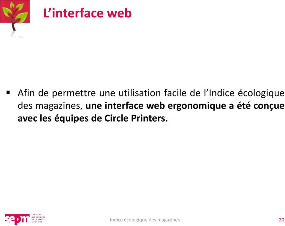des magazines, une interface web ergonomique
