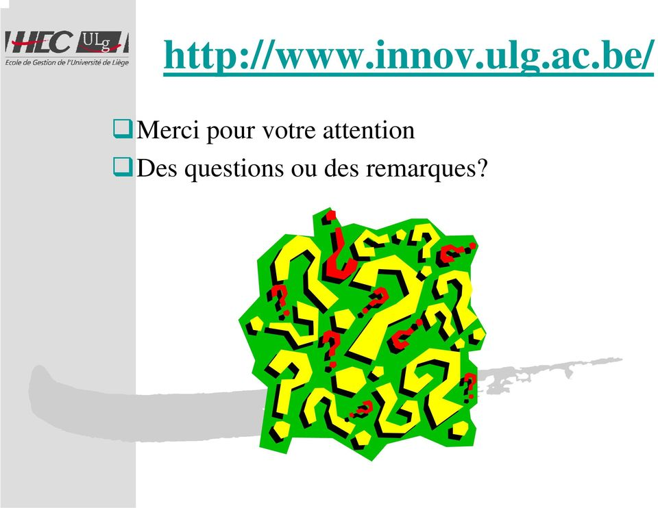 votre attention Des