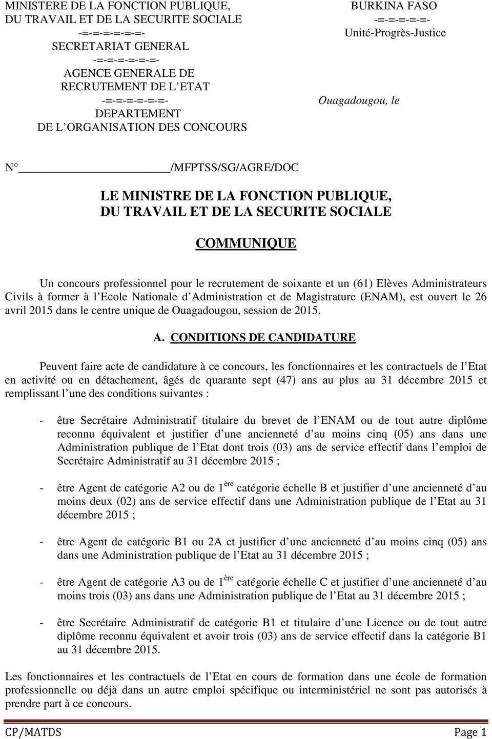 concours professionnel pour le recrutement de soixante et un (61) Elèves Administrateurs Civils à former à l Ecole Nationale d Administration et de Magistrature (ENAM), est ouvert le 26 avril 2015