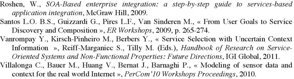 , «Service Selection with Uncertain Context Information», Reiff-Marganiec S., Tilly M. (Eds.