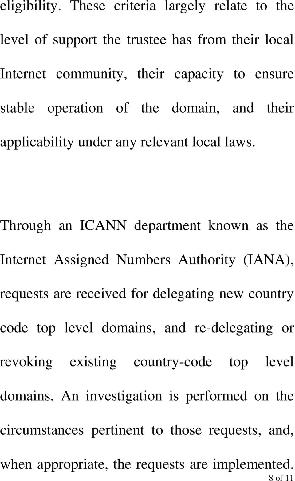 of the domain, and their applicability under any relevant local laws.