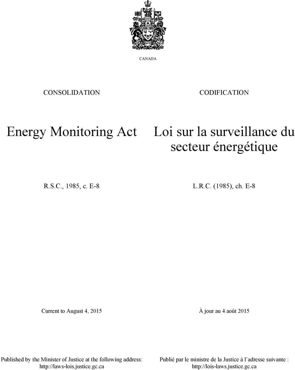 E-8 Current to August 4, 2015 À jour au 4 août 2015 Published by the Minister of Justice at