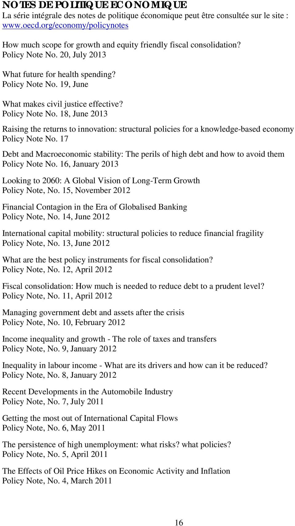 Policy Note No. 18, June 2013 Raising the returns to innovation: structural policies for a knowledge-based economy Policy Note No.