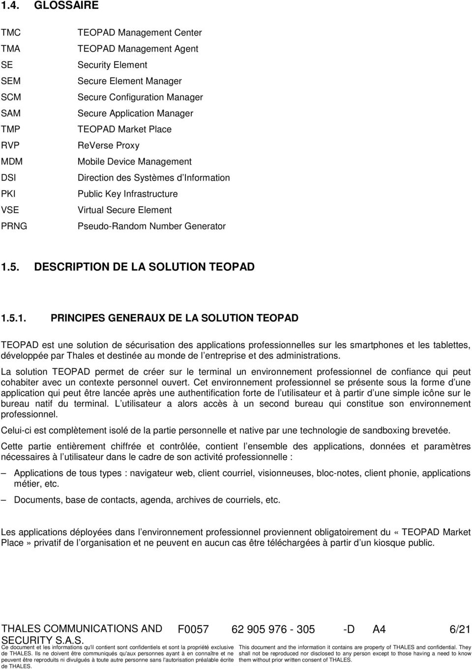 DESCRIPTION DE LA SOLUTION TEOPAD 1.
