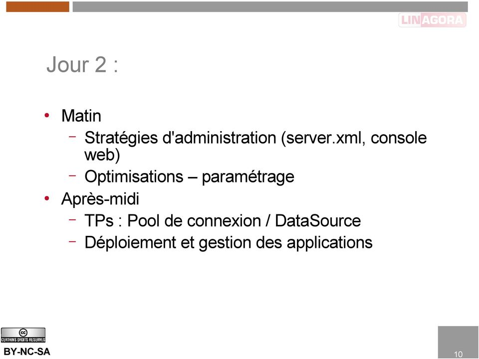 xml, console web) Optimisations paramétrage