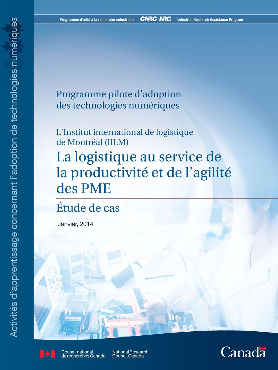 Industrial Research Assistance Program L Institut international de logistique de Montréal