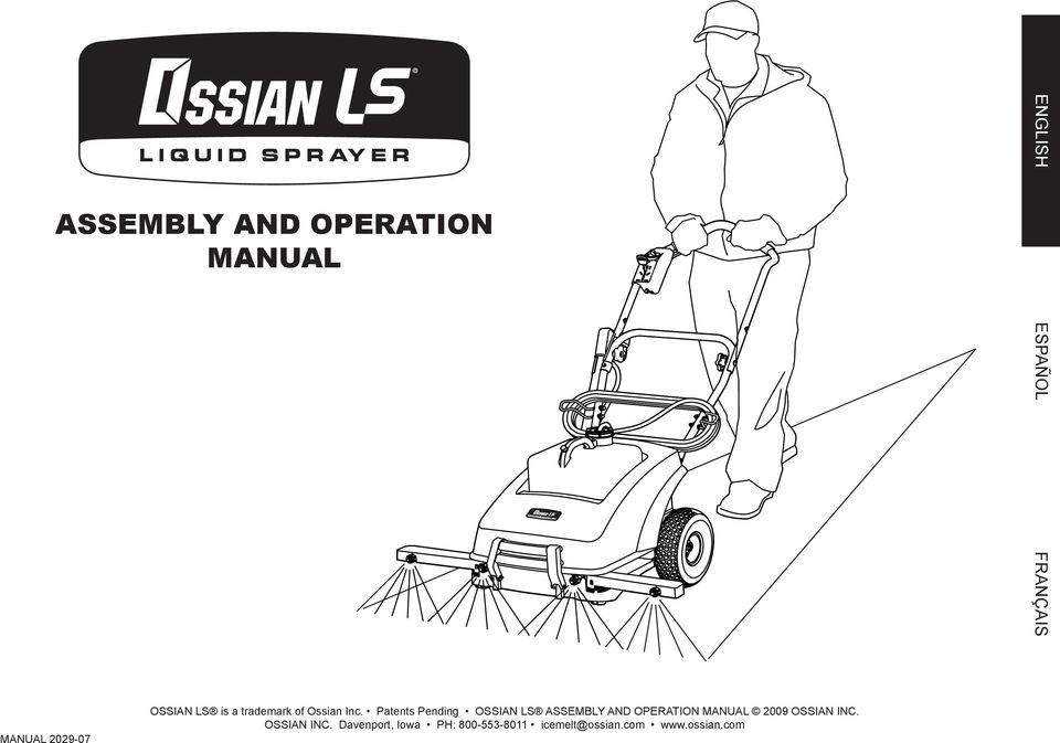 Patents Pending OSSIAN LS ASSEMBLY AND OPERATION MANUAL 2009