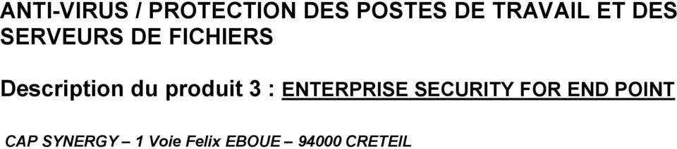 Description du produit 3 : ENTERPRISE