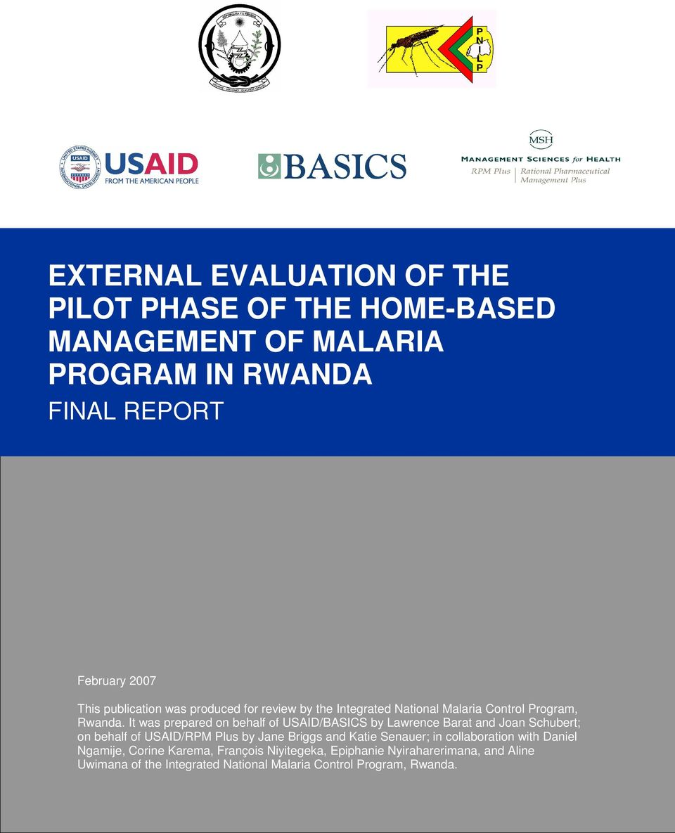 It was prepared on behalf of USAID/BASICS by Lawrence Barat and Joan Schubert; on behalf of USAID/RPM Plus by Jane Briggs and Katie