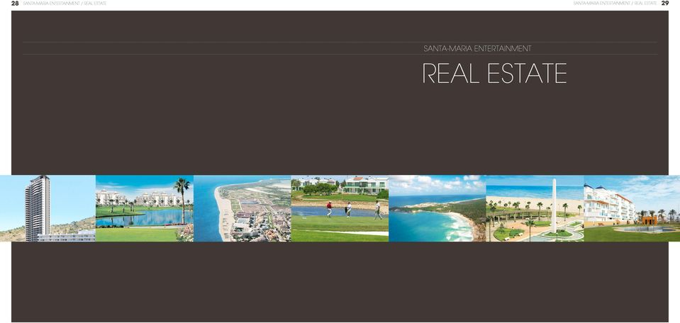 Entertainment / real estate 29