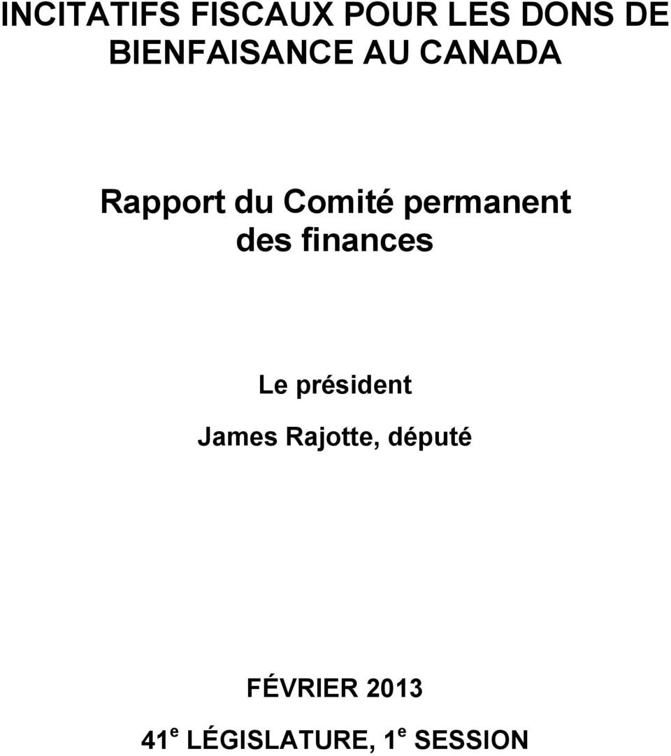 permanent des finances Le président James