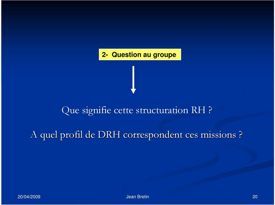 structuration RH?