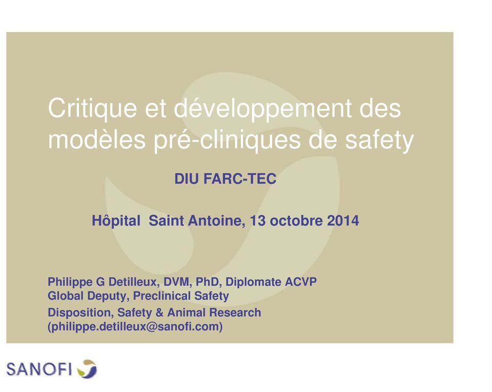 Detilleux, DVM, PhD, Diplomate ACVP Global Deputy, Preclinical