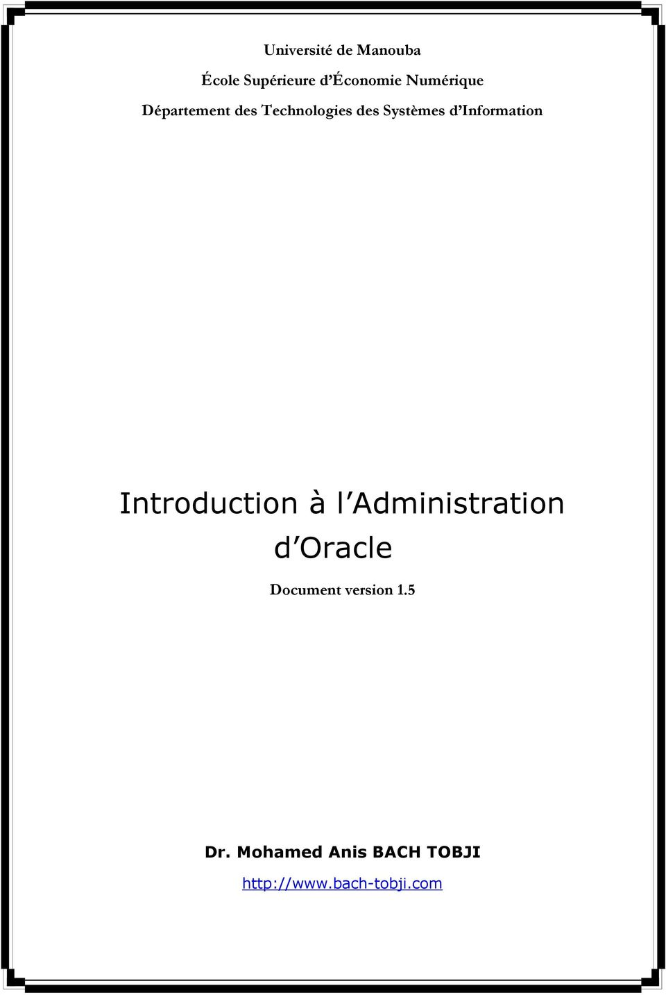Information Introduction à l Administration d Oracle