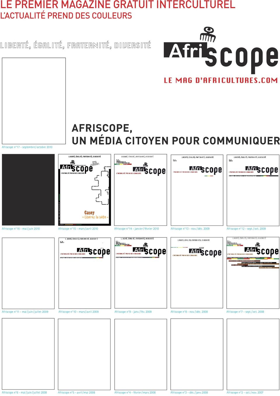 Afriscope n 16 - mai / juin 2010 #ASEY >,IBmR EZ L A BoTE > N 15 / MARS - AVRIL 2010 / WWW.AFRISCOPE.