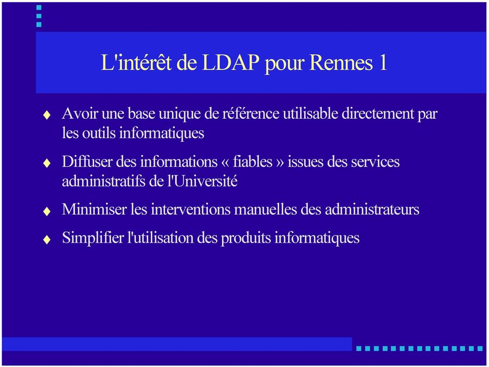 issues des services administratifs de l'université Minimiser les interventions