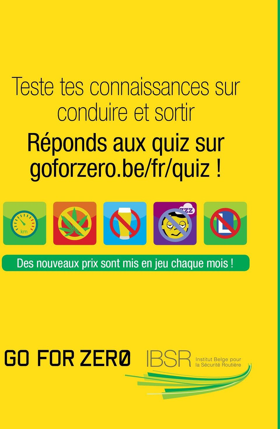 quiz sur goforzero.be/fr/quiz!