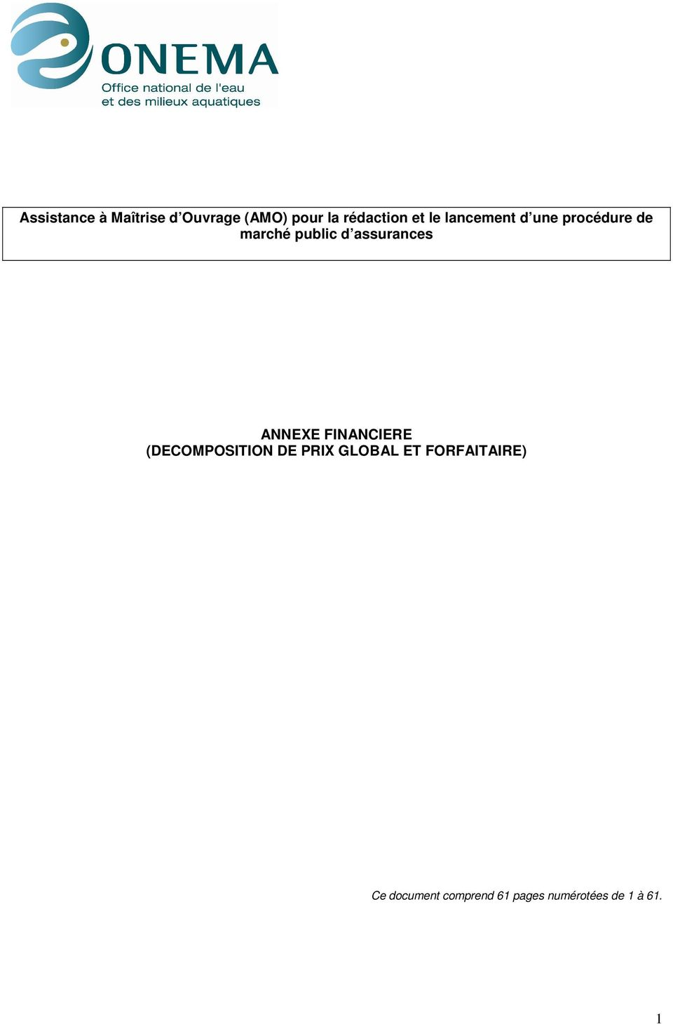 ANNEXE FINANCIERE (DECOMPOSITION DE PRIX GLOBAL ET