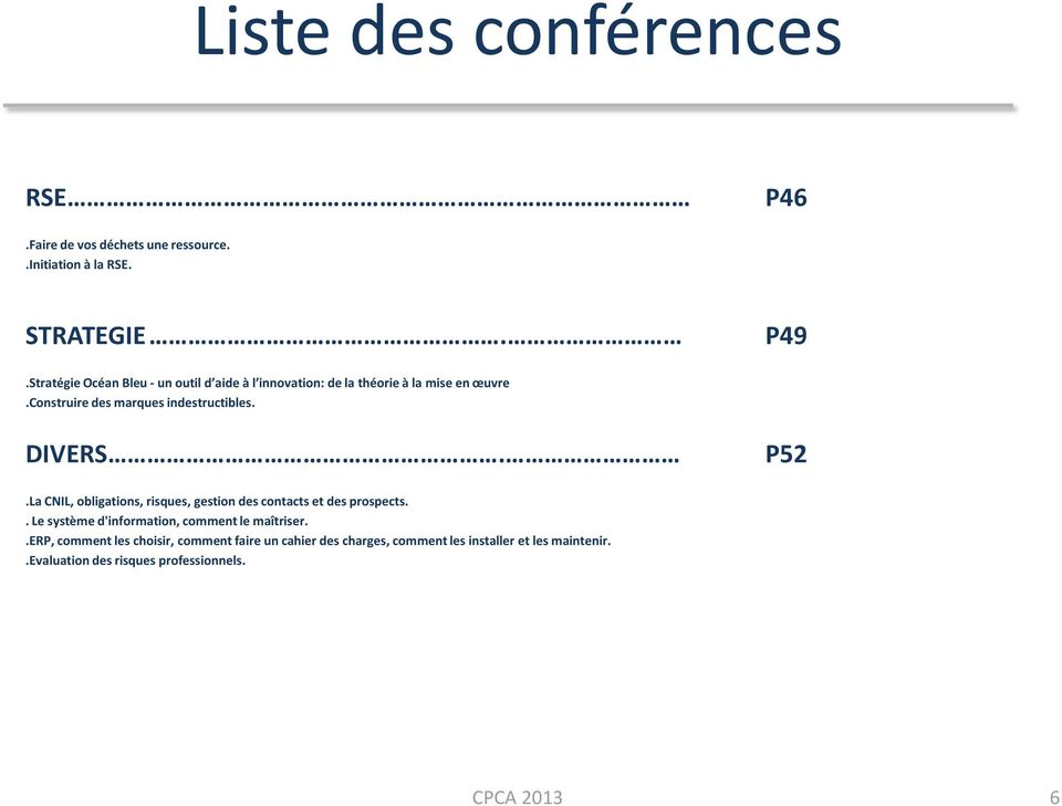 construire des marques indestructibles. DIVERS. P52.La CNIL, obligations, risques, gestion des contacts et des prospects.