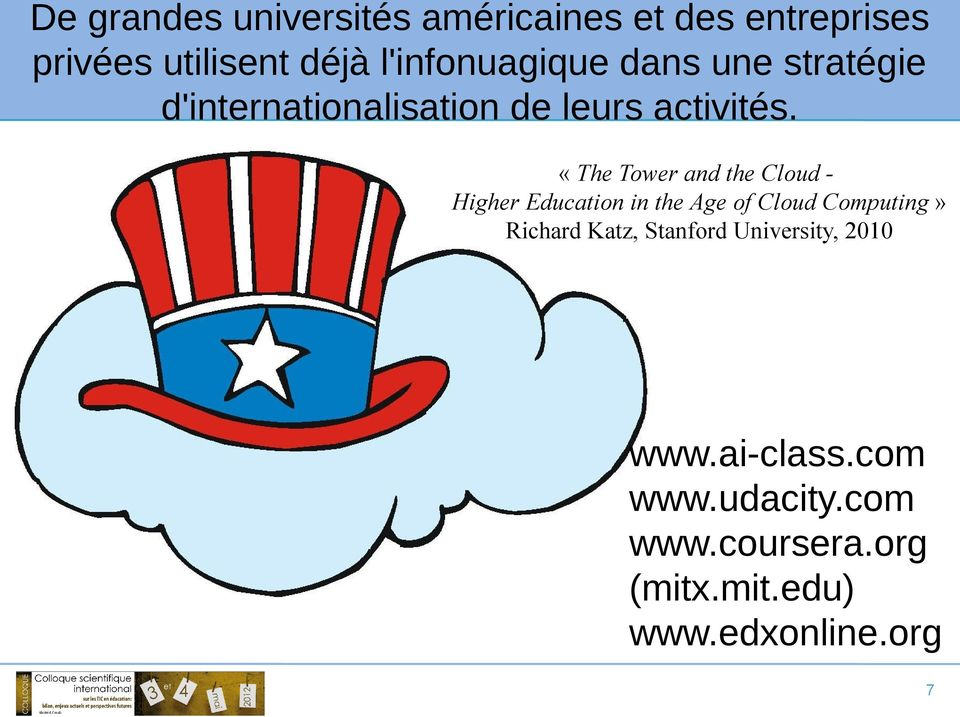 «The Tower and the Cloud Higher Education in the Age of Cloud Computing» Richard Katz,