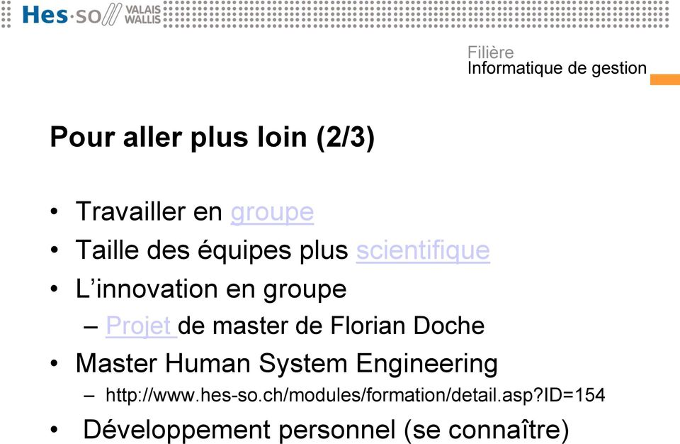 Florian Doche Master Human System Engineering http://www.hes-so.