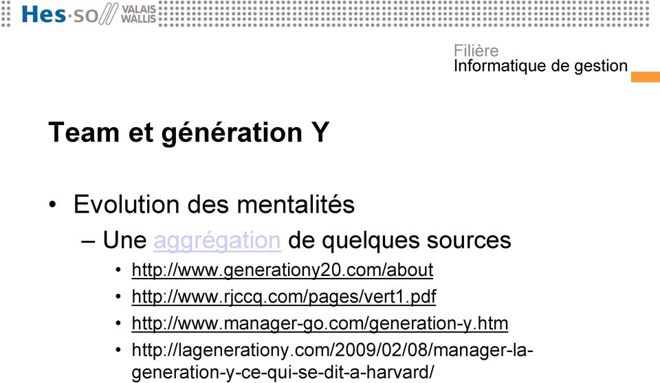 com/pages/vert1.pdf http://www.manager-go.com/generation-y.