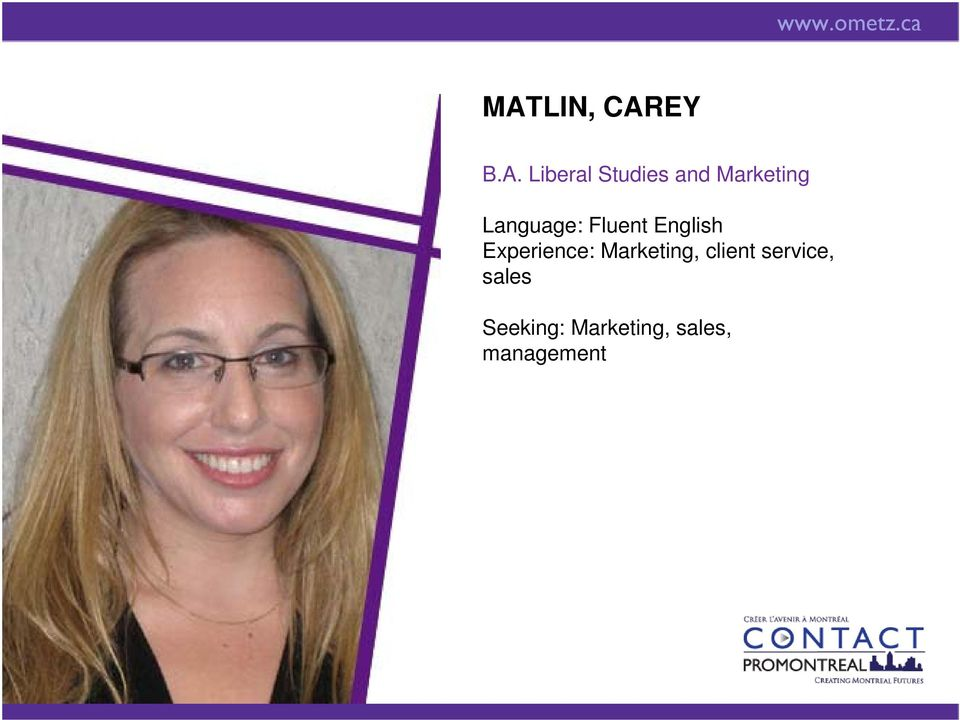 Experience: Marketing, client service,