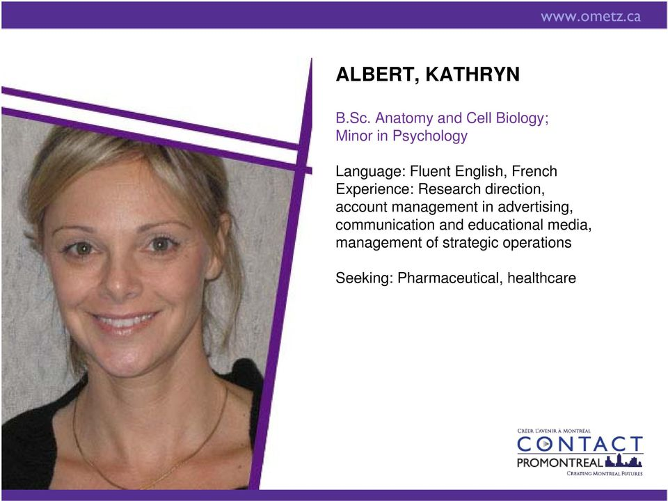 English, French Experience: Research direction, account management