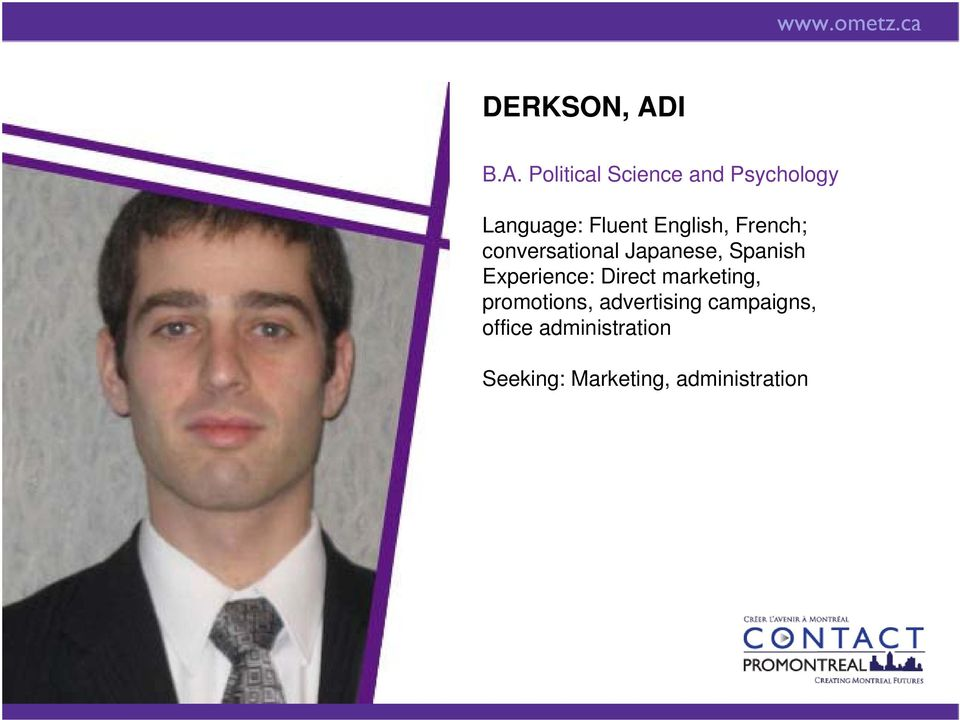 Political Science and Psychology Language: Fluent English,