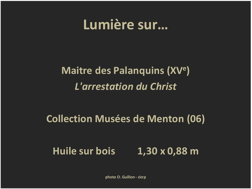 L'arrestation du Christ