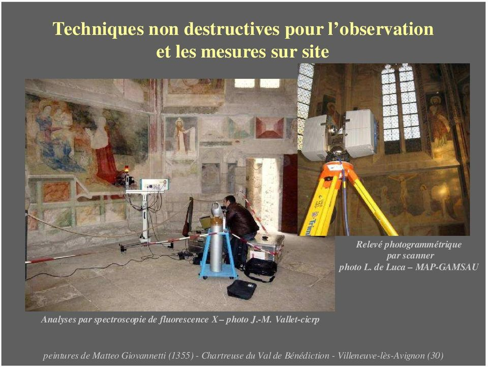 de Luca MAP-GAMSAU Analyses par spectroscopie de fluorescence X photo J.-M.