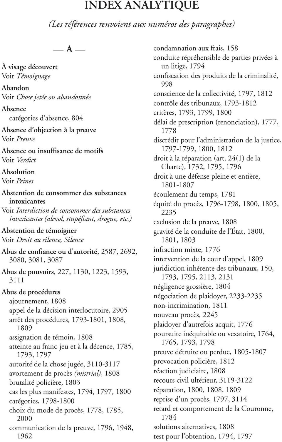 substances intoxicantes (alcool, stupéfiant, drogue, etc.