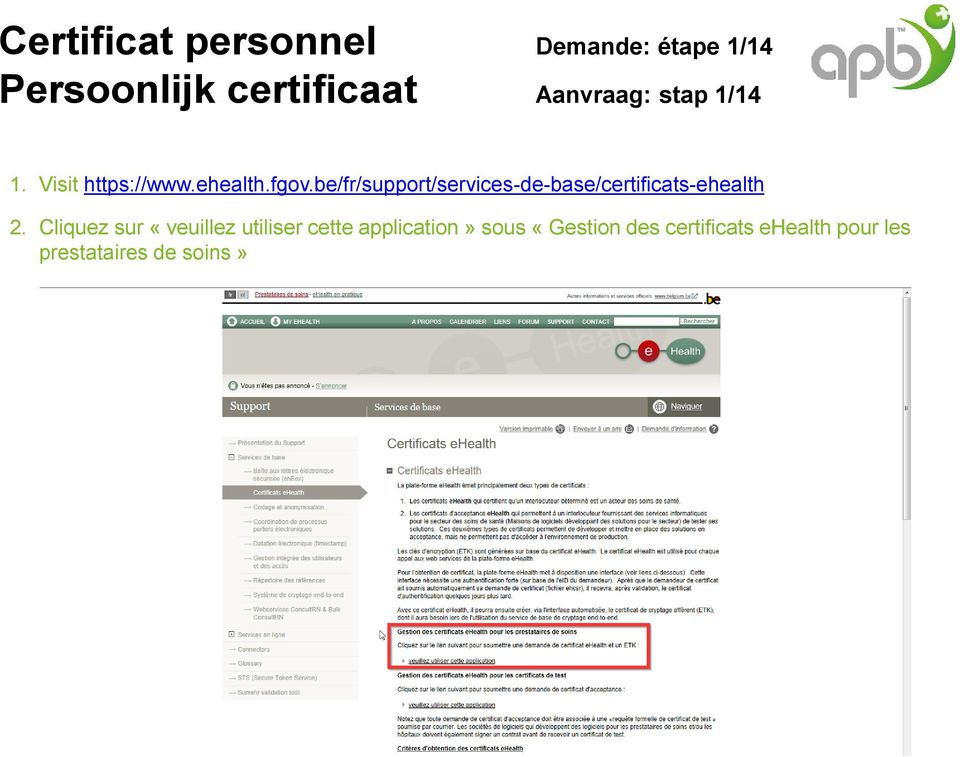be/fr/support/services-de-base/certificats-ehealth 2.