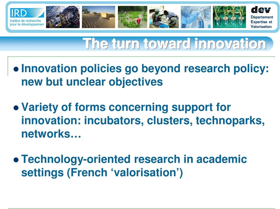 support for innovation: incubators, clusters, technoparks, networks