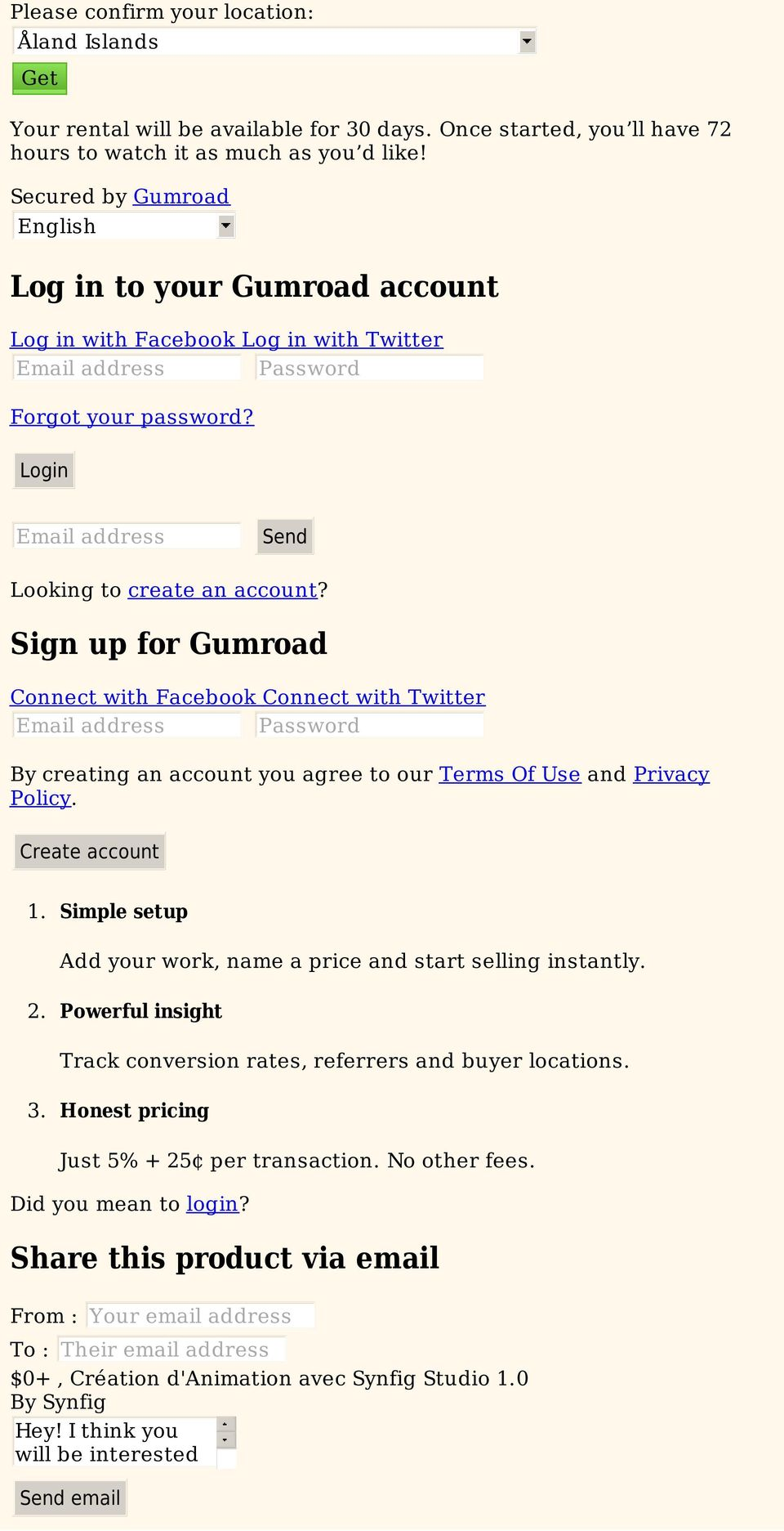 Sign up for Gumroad Connect with Facebook Connect with Twitter Email address Password By creating an account you agree to our Terms Of Use and Privacy Policy. Create account 1.
