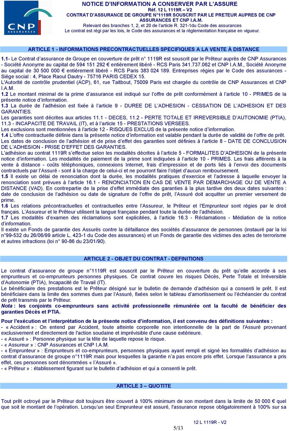 ARTICLE 1 - INFORMATIONS PRECONTRACTUELLES SPECIFIQUES A LA VENTE À DISTANCE 1.