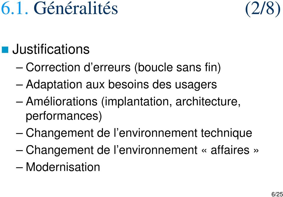(implantation, architecture, performances) Changement de l