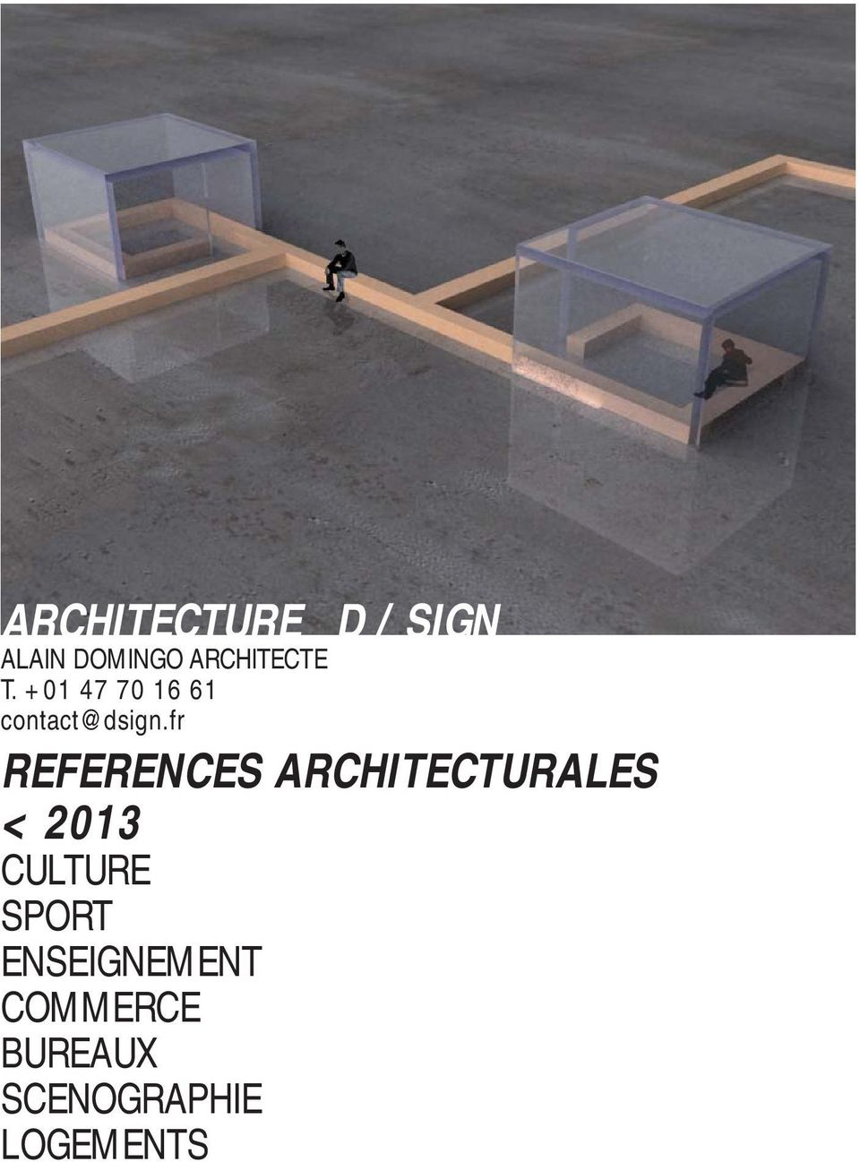 fr REFERENCES ARCHITECTURALES < 2013 CULTURE