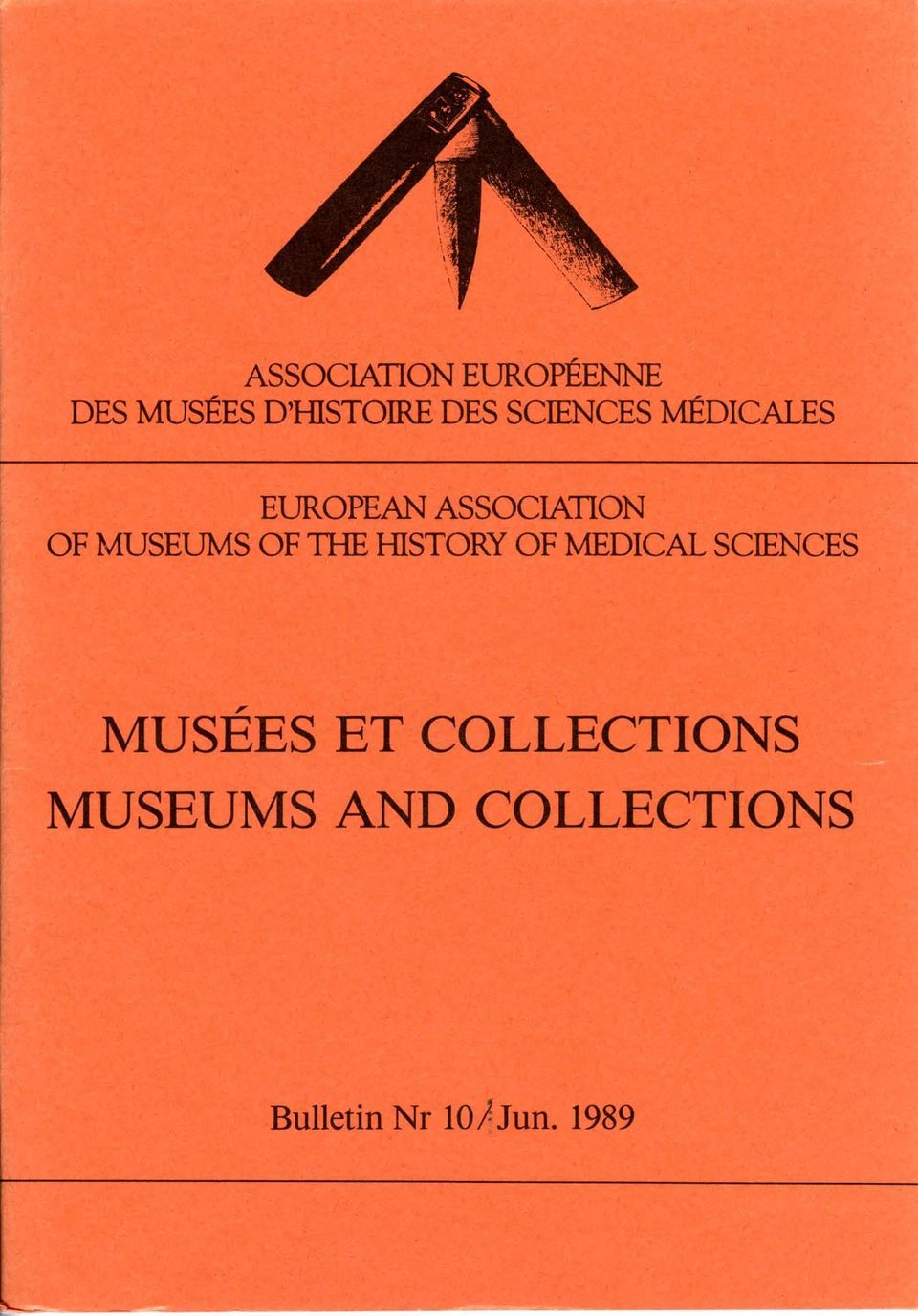 OF 1HE HISTORY OF MEDICAL SCIENCES MUSEES ET