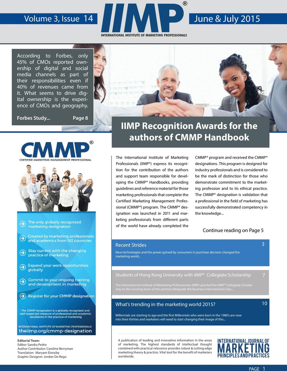 .. Page 8 IIMP Recognition Awards for the authors of CMMP Handbook The International Institute of Marketing Professionals (IIMP ) express its recognition for the contribution of the authors and
