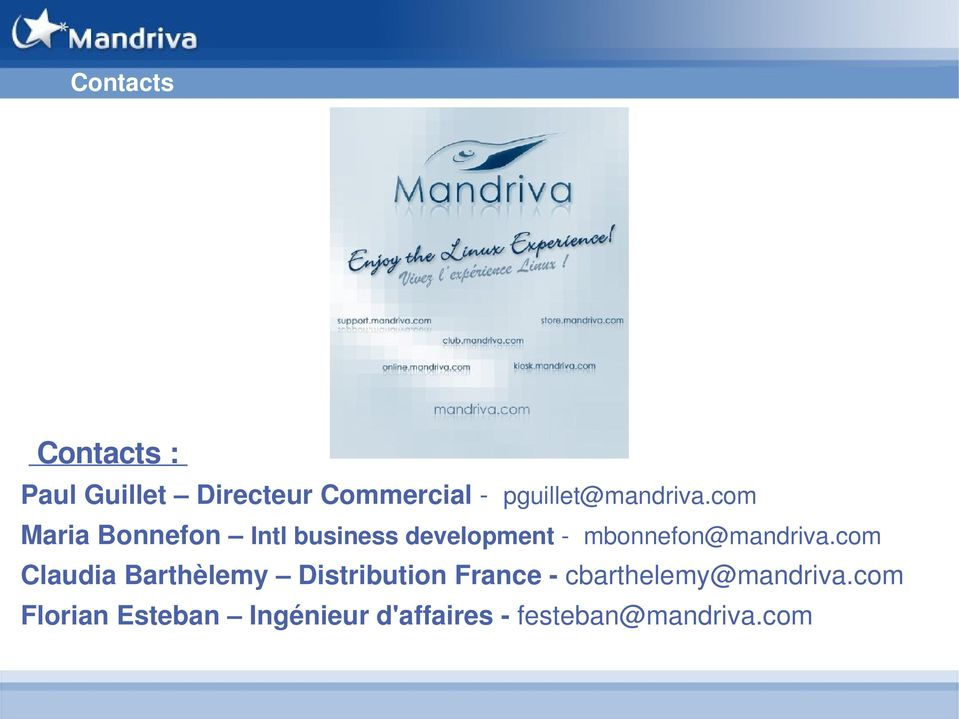 com Maria Bonnefon Intl business development - mbonnefon@mandriva.