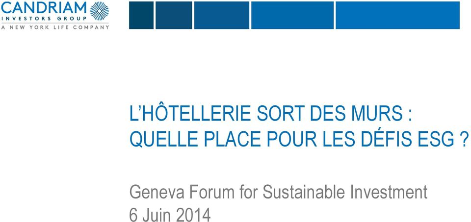 ESG? Geneva Forum for