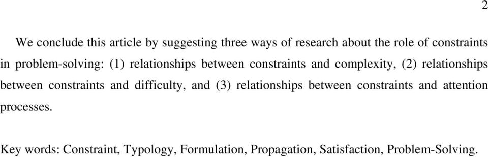 between constraints and difficulty, and (3) relationships between constraints and attention