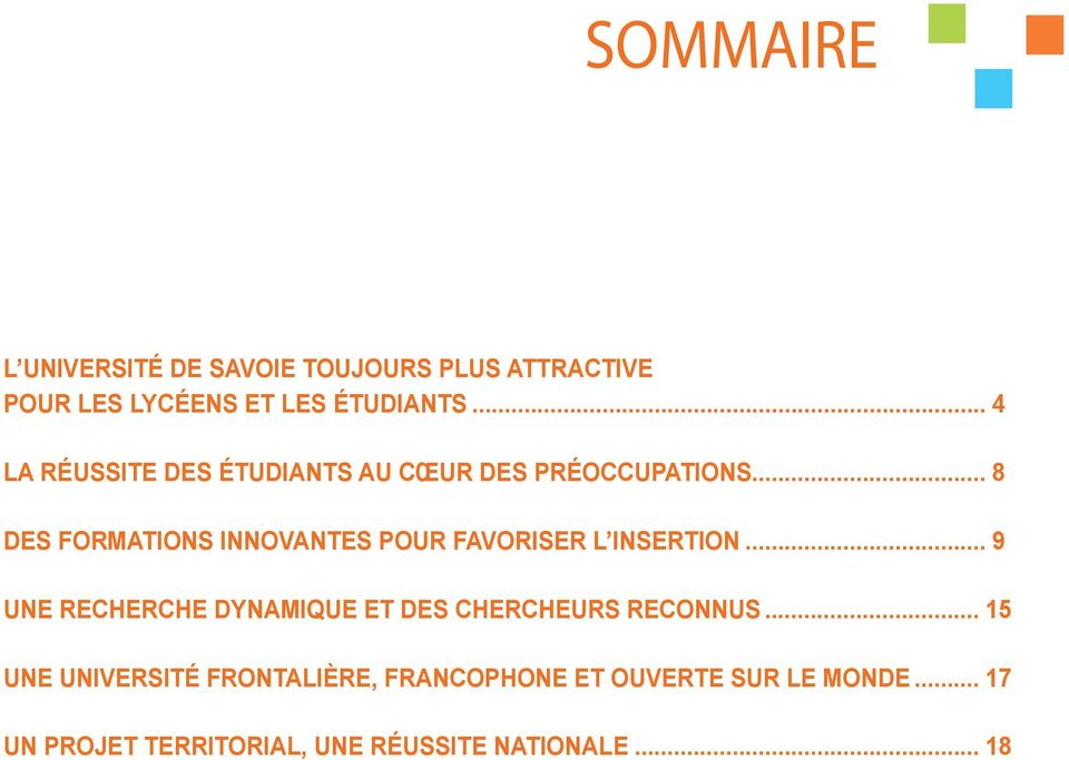 .. 8 DES FORMATIONS INNOVANTES POUR FAVORISER L INSERTION.