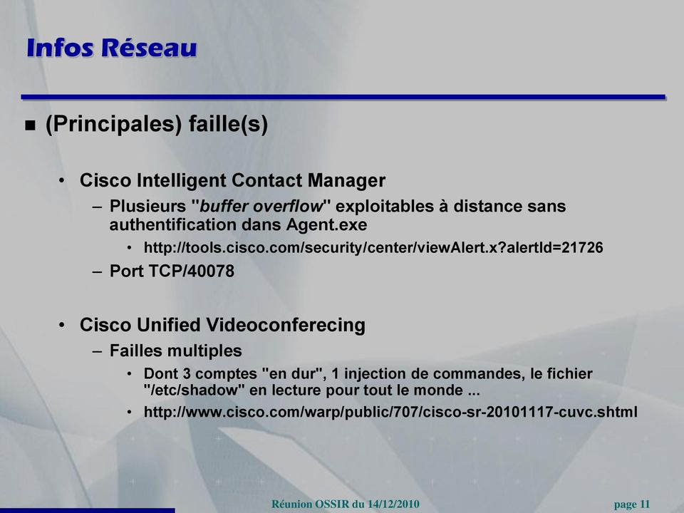 http://tools.cisco.com/security/center/viewalert.x?