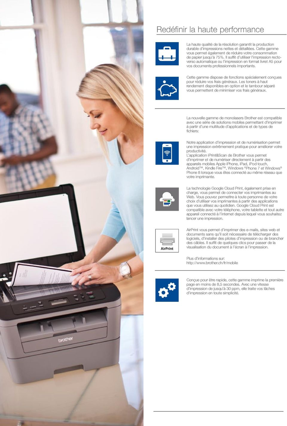 Il suffit d utiliser l impression rectoverso automatique ou l impression en format livret A5 pour vos documents professionnels importants.